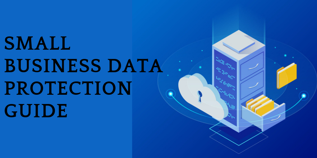 Small Business data protection guide